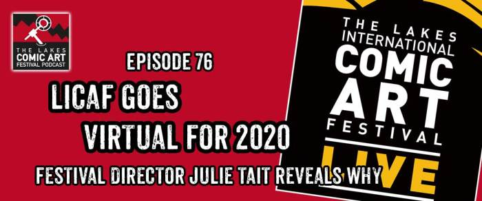 Lakes International Comic Art Festival Podcast Episode 76 - Julie Tait