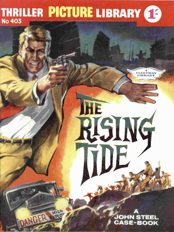 The Rising Tide. Thriller Picture Library #403 first published April 1962