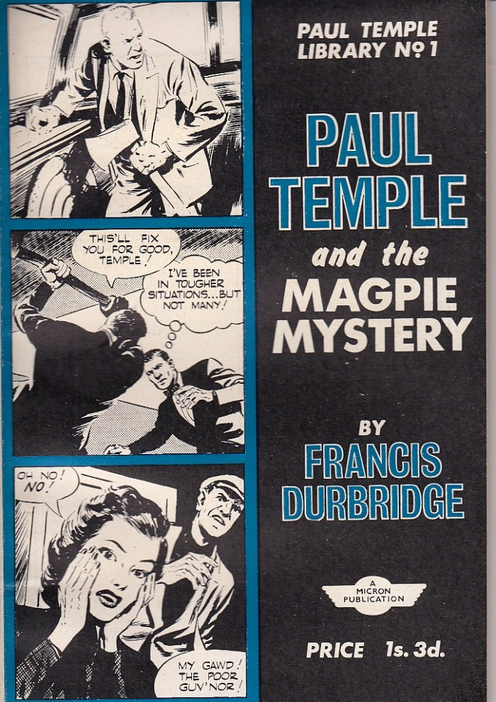 The Paul Temple Library No. 1 - Paul Temple and the Magpie Mystery