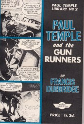 The Paul Temple Library No. 2 - Paul Temple and the Gun Runners