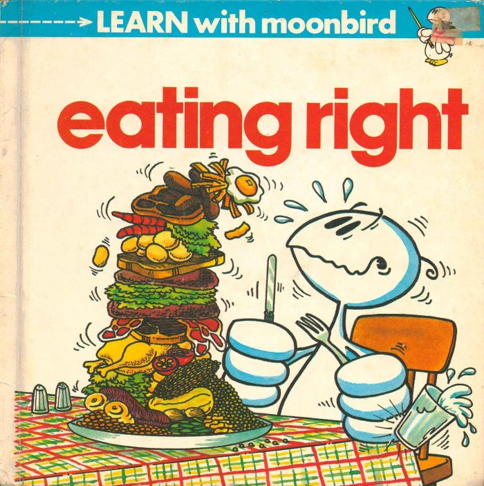Learn with Moonbird - Eating Right by Mike Higgs, published in 1984