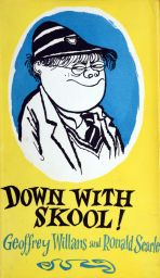 Down with Skool by Geoffrey Willans and Roald Searle