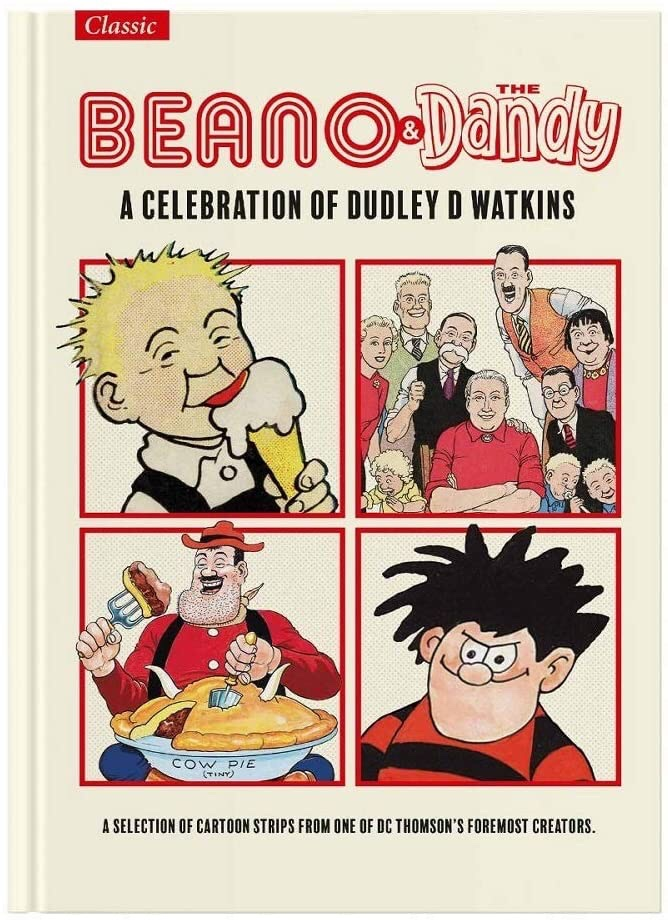 Beano & Dandy - A Celebration of Dudley D Watkins