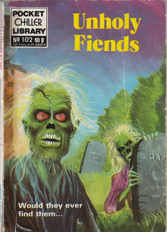 Pocket Chiller Library 102 - Unholy Fiends