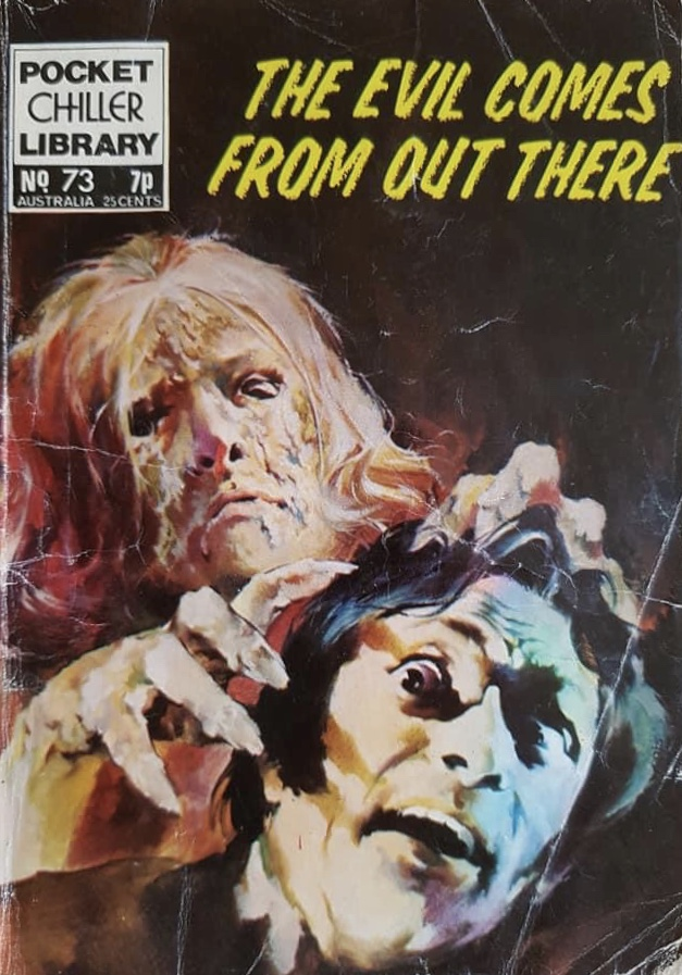 Pocket Chiller Library 73 - The Evil Comes from Out There