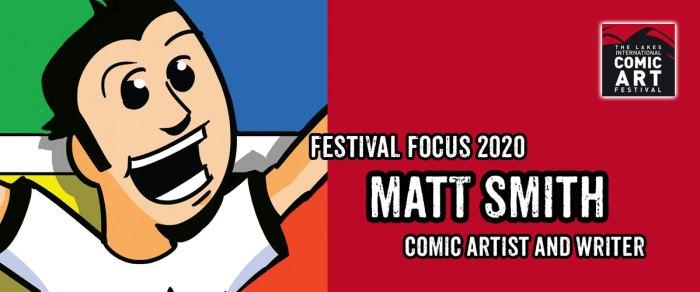 Lakes Festival Focus 2020: Artist and Writer Matt Smith