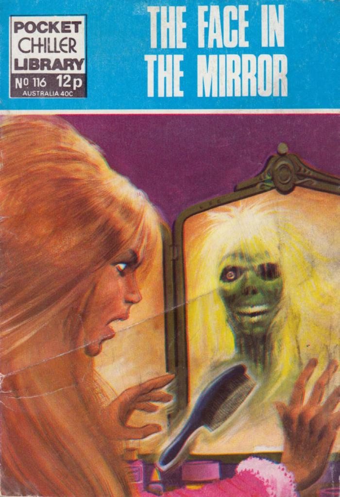 Pocket Chiller Library 116 - The Face in the Mirror