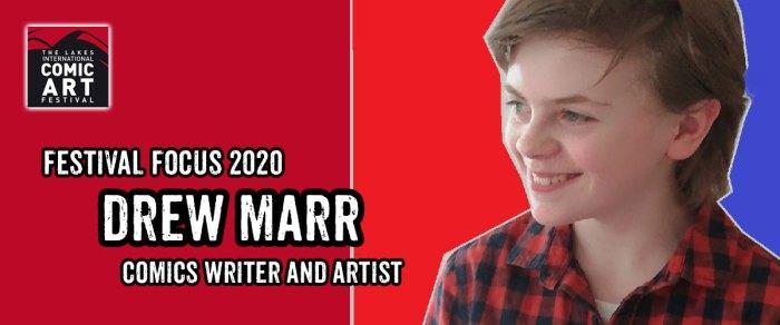Lakes Festival Focus 2020: Comics Artist and Writer Drew Marr