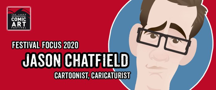 Lakes Festival Focus 2020: Cartoonist and Caricaturist Jason Chatfield