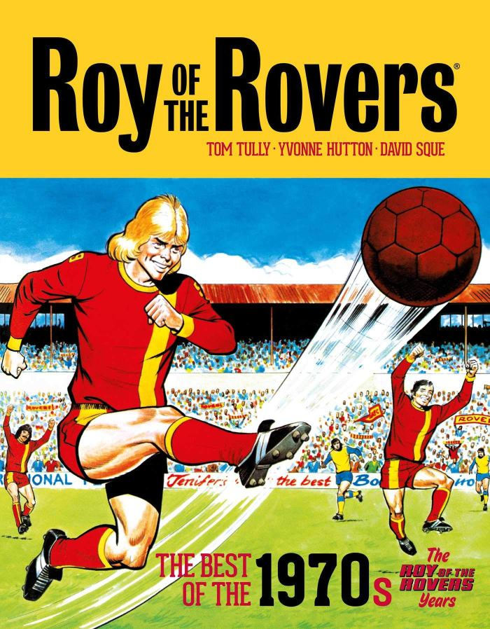Roy of the Rovers: The Best of the 1970s Volume 2