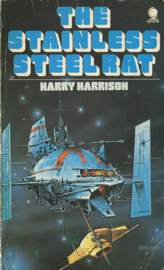 Cover of this edition of The Stainless Steel Rat is by Eddie Jones