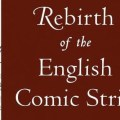 Rebirth of the English Comic Strip: A Kaleidoscope, 1847–1870 SNIP