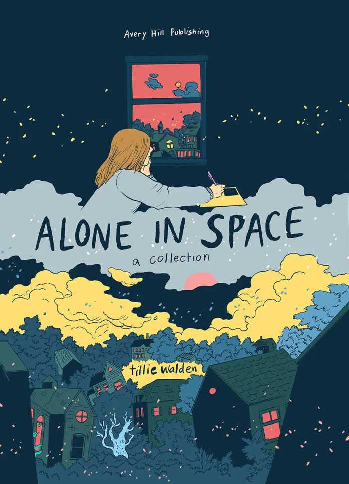 Alone in Space - A Collection by Tillie Walden