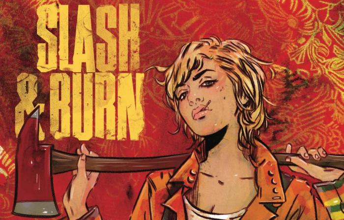 Slash & Burn by S Spencer with Ande Parks, and Max Dunbar
