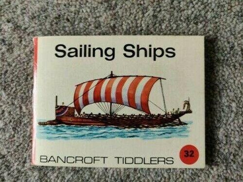 Bancroft Tiddlers 32 Sailing Ships