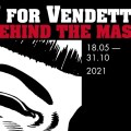 "V for Vendetta: Behind the Mask"" exhibition Poster 2021 SNIP"
