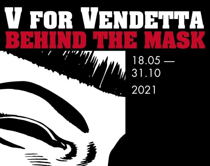 "V for Vendetta: Behind the Mask"" exhibition Poster 2021 SNIP"