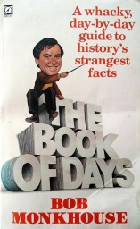 Book of Days by Bob Monkhouse