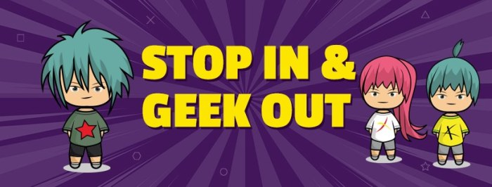 Geek Retreat - Stop In and Geek Out