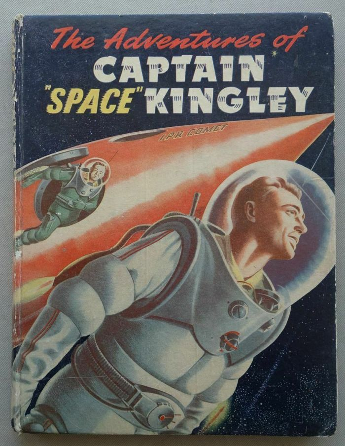 The Adventures of Captain Space Kingley Book (1950s)