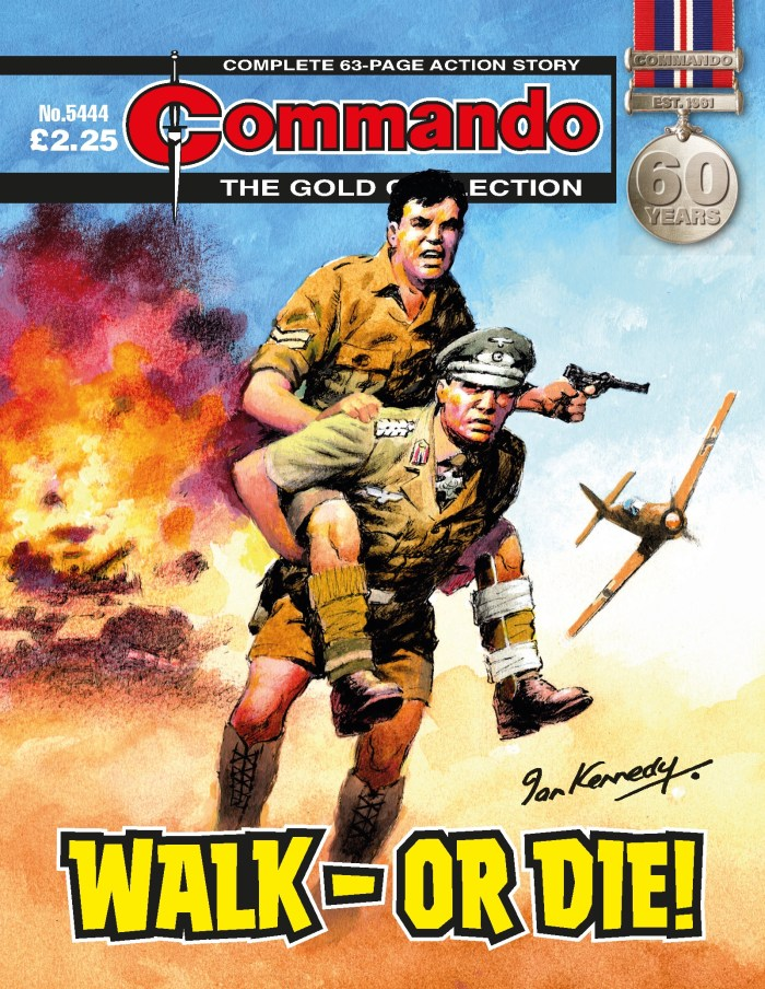 Commando 5444 - Gold Collection: Walk - or Die!