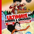 Ultimate Dennis & Gnasher Comic Collection