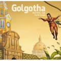 """Golgotha"" © 2021 Alberto Rodriguez and Giovanni Castro"