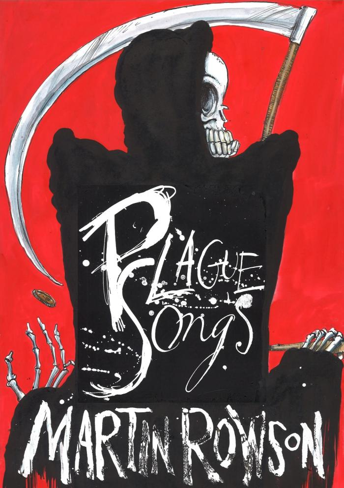 Plague Songs by Martin Rowson, published by Smokestack Books