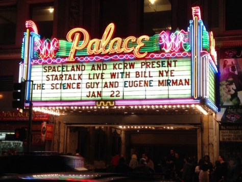 The Palace Theater was sparkling and a line of science geeks wound around the block for Bill Nye the Science Guy