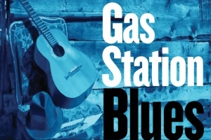 Gas Station Blues