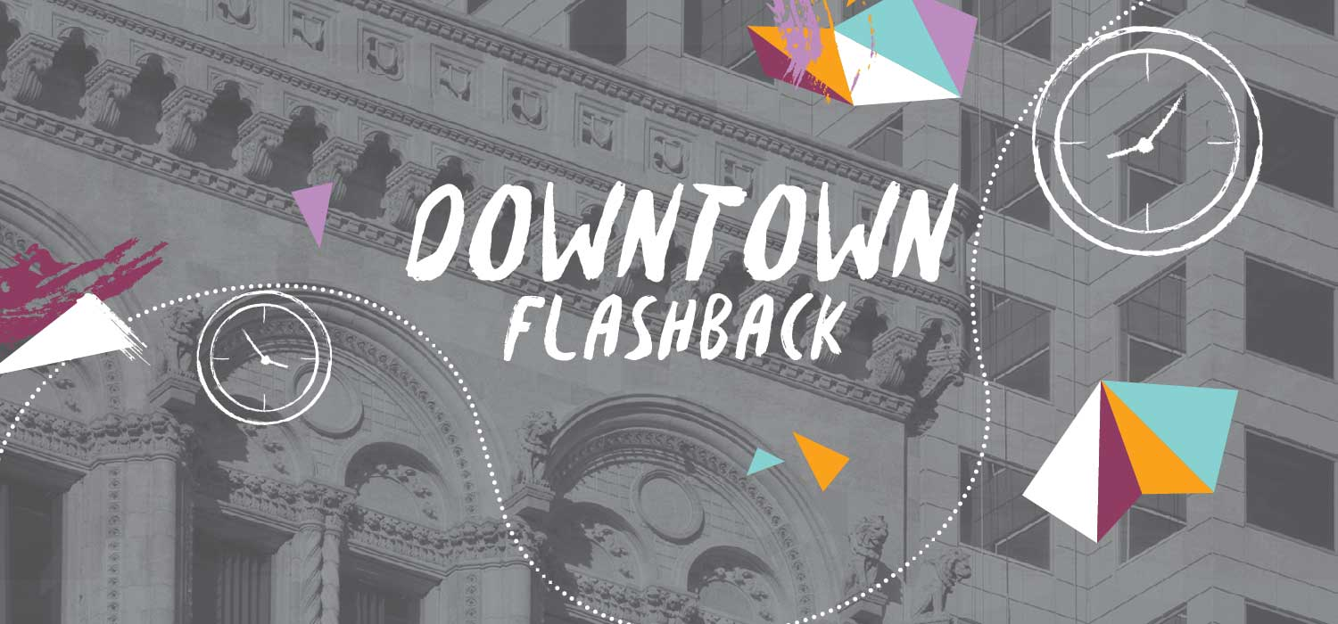 Downtown Flashback
