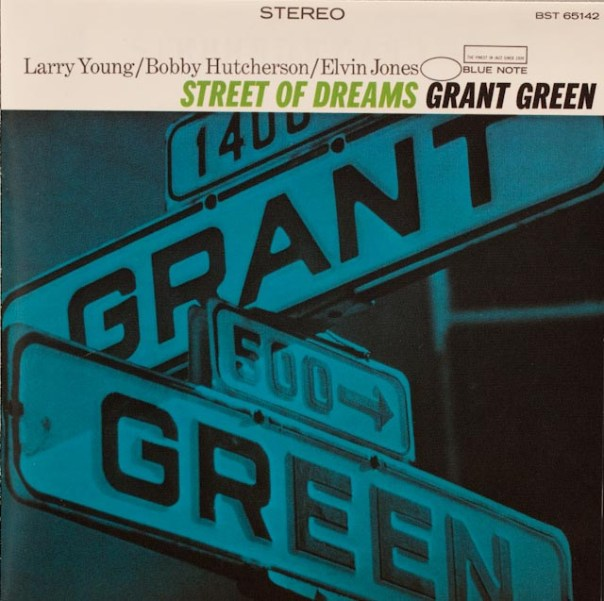 Street of Dreams Grant Green