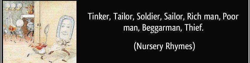 Tinker Tailor Soldier Sailor