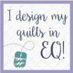 I design my quilts in EQ!