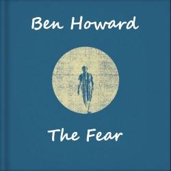 Ben Howard – The Fear (Moonlight Matters Rework)