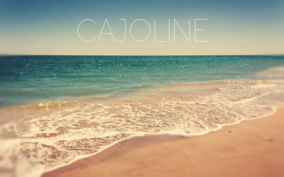 Cajoline – Only Girl