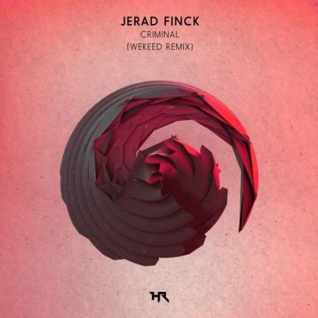 DYLTS - Jerad Finck - Criminal (WEKEED Remix)