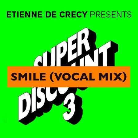 DYLTS - Etienne de Crécy - Smile (Vocal Mix) (Official Video)