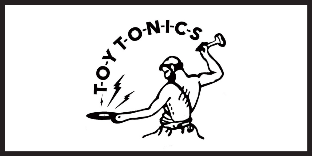 """Interview with Toy Tonics: """"Our records should be fresh for a decade"""""""