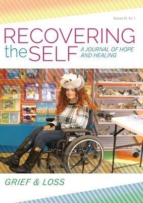 Recovering the Self: Vol. VI, No. 1 - Grief & Loss