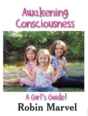 Awakening Consciousness: A Girl's Guide