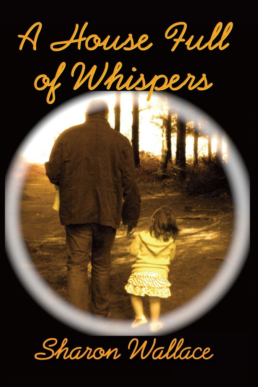 A House Full of Whispers