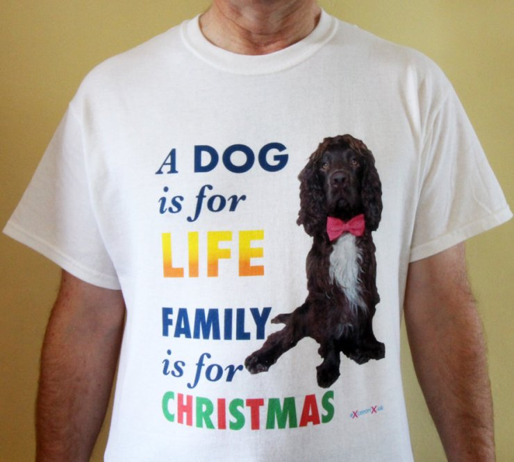 eXcentriX – A dog is for LIFE. Family is for CHRISTMAS T-Shirt