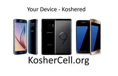 Koshering Service! Make your Samsung device kosher.