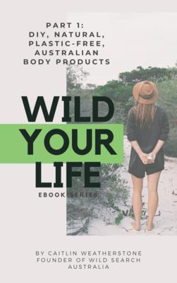 eBook 'Wild Your Life: Part 1'