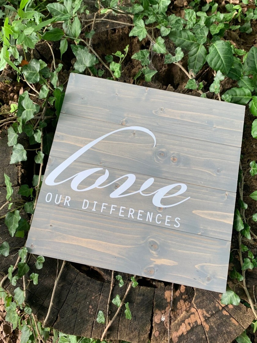   love our differences   wood  