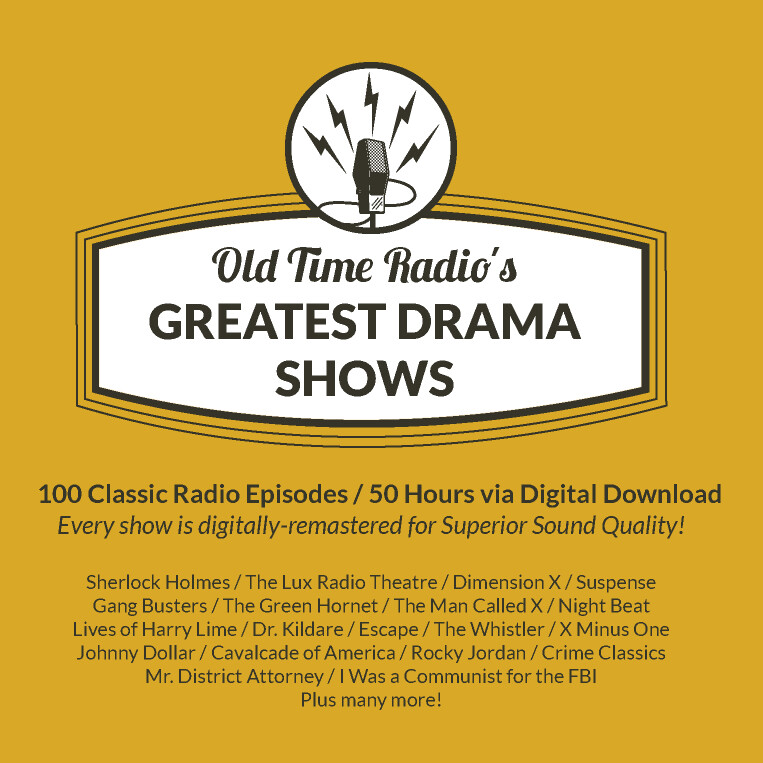 Old Time Radio's 100 Greatest Drama Shows