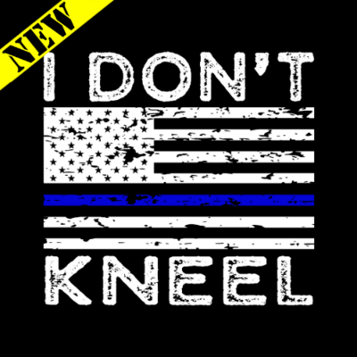 T-Shirt - I Don't Kneel