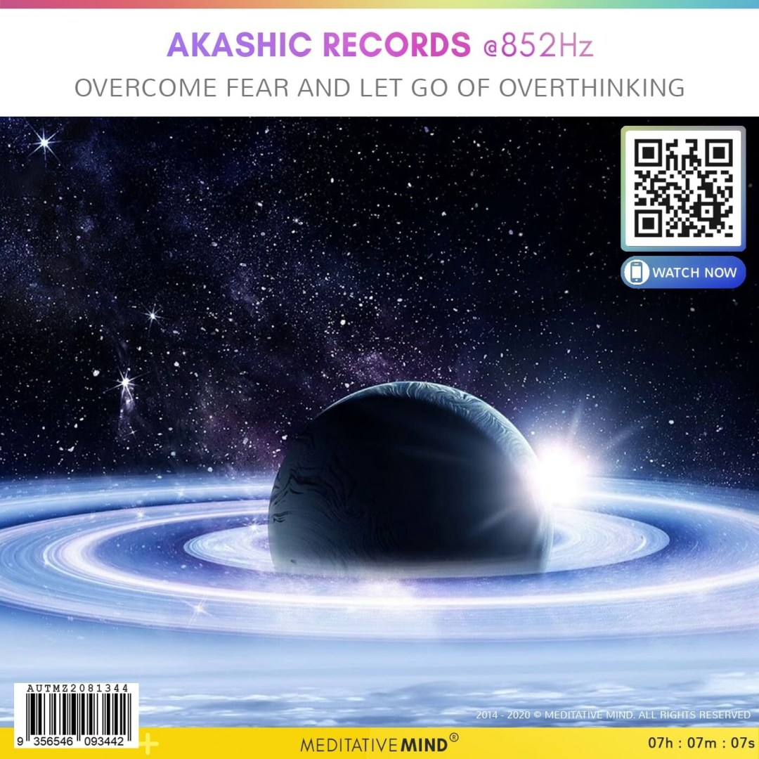 AKASHIC RECORDS @ 852Hz - Overcome Fear and Let Go of Overthinking
