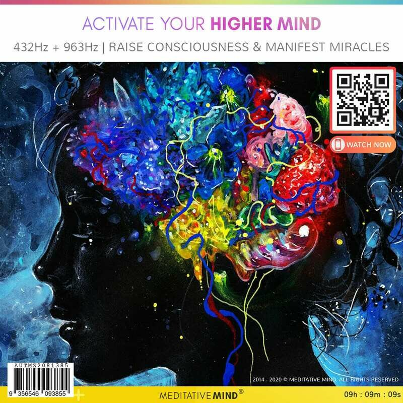 Activate Your Higher Mind - 432 Hz + 963 Hz | Raise Consciousness & Manifest Miracles